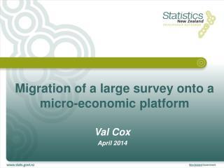 Migration of a large survey onto a micro-economic platform