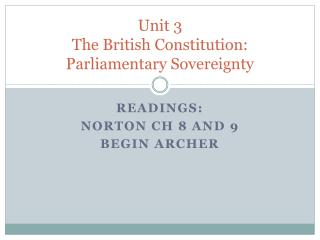 Unit 3 The  British  Constitution:  Parliamentary Sovereignty