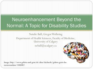 Neuroenhancement  Beyond the Normal: A Topic for Disability Studies