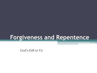 Forgiveness and  Repentence