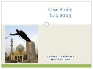 Case Study Iraq 2003