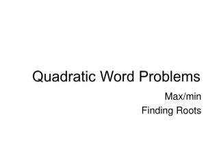 Quadratic Word Problems