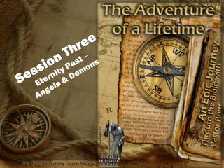 Session Three Eternity Past  – Angels & Demons