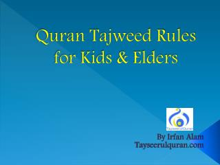 Quran tajweed rules for kids & elders