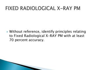FIXED RADIOLOGICAL X-RAY PM