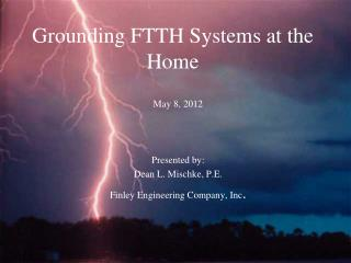 Grounding FTTH Systems at the Home