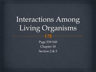 Interactions Among Living Organisms