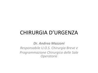CHIRURGIA D'URGENZA