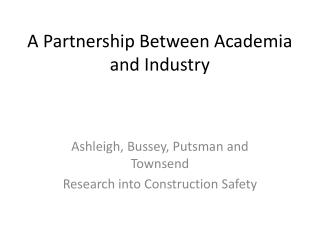 A Partnership Between Academia and Industry