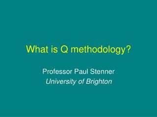 What is Q methodology