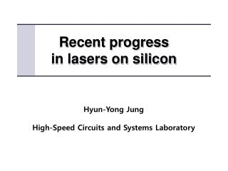 Recent progress  in lasers on silicon