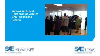 Improving Student Relationships with the SAE Professional Section