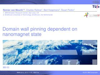 Domain wall pinning dependent on  nanomagnet  state