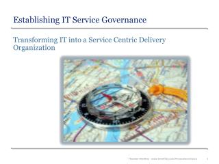 Establishing  IT Service  Governance