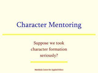 Character Mentoring