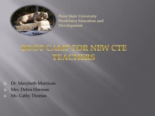 Dr. Marybeth Morrison Mrs. Debra Herman Ms. Cathy Thomas