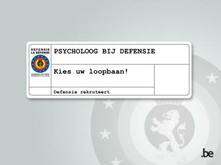 PSYCHOLOOG BIJ DEFENSIE