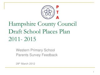 Hampshire County Council Draft School Places Plan 2011- 2015