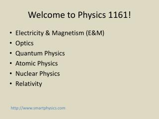 Welcome to Physics 1161!