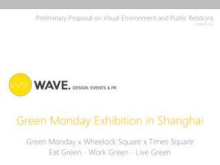 Green Monday Exhibition in Shanghai