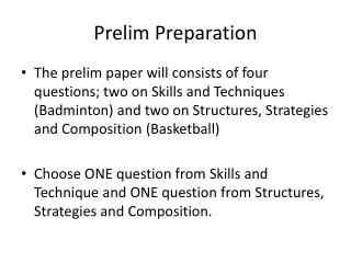 Prelim Preparation