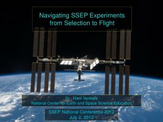 Navigating SSEP Experiments from Selection to Flight