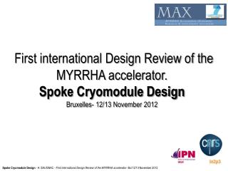 First international Design Review of the MYRRHA accelerator. Spoke Cryomodule Design