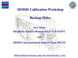 MODIS Calibration Workshop Backup Slides