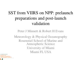 SST  from VIIRS on NPP: prelaunch preparations and post-launch validation