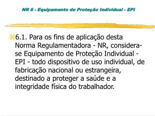 NR 6 - Equipamento de Prote