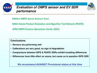E valuation of OMPS sensor and EV SDR performance