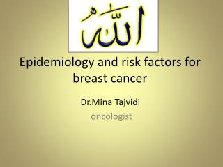 Epidemiology and risk factors for breast cancer