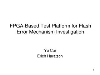 FPGA-Based Test Platform for Flash Error Mechanism Investigation