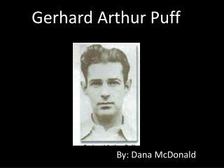 Gerhard Arthur Puff