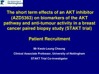 Mr Kwok-Leung Cheung  Clinical Associate Professor, University of Nottingham
