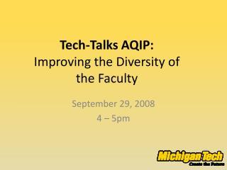 Tech-Talks AQIP:  Improving the Diversity of the Faculty
