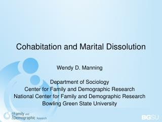 Cohabitation and Marital Dissolution