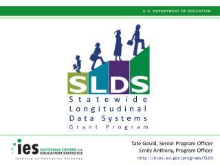 Statewide Longitudinal Data Systems Grant Program