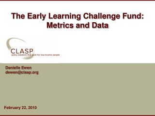 The Early Learning Challenge Fund: Metrics and Data