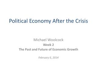 Political Economy After the Crisis