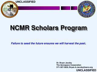NCMR Scholars Program