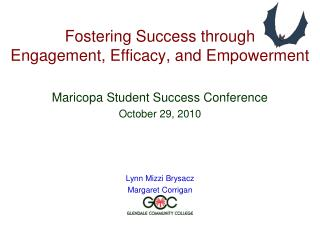 Fostering Success through Engagement, Efficacy, and Empowerment