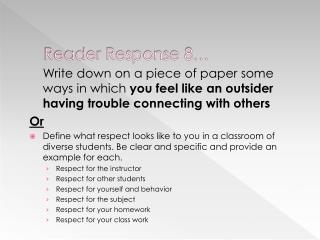 Reader Response 8…