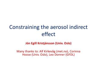 Constraining the aerosol indirect effect