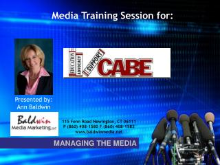 Media Training Session for: