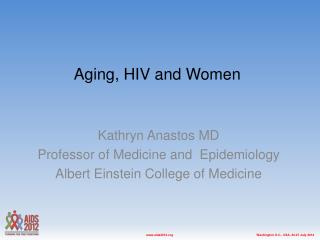 Aging, HIV and Women