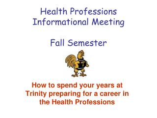 Health Professions Informational Meeting Fall Semester