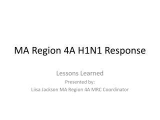 MA Region 4A H1N1 Response