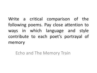 Echo and The Memory Train