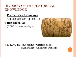 DIVISION OF THE HISTORICAL KNOWLEDGE